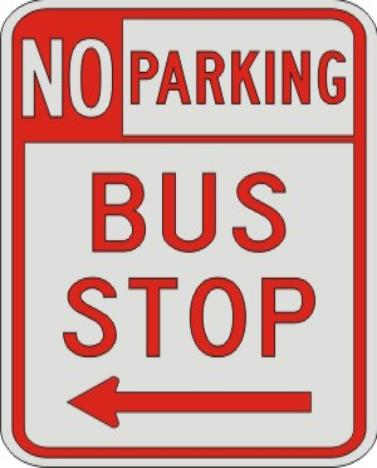 NO PARKING BUS STOP with left arrow sign R7-107