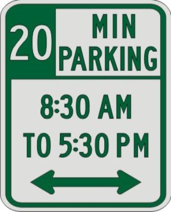 20 MIN PARKING with Times & double Arrow sign R7-108b