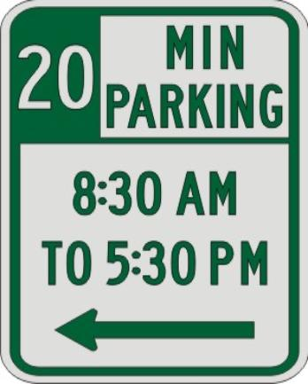 20 MIN PARKING with Times & left Arrow sign R7-108b