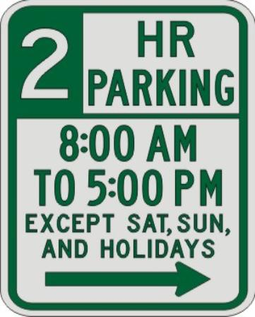 2 HOUR PARKING with Times, EXCEPT SAT, SUN (3) sign R7-108a