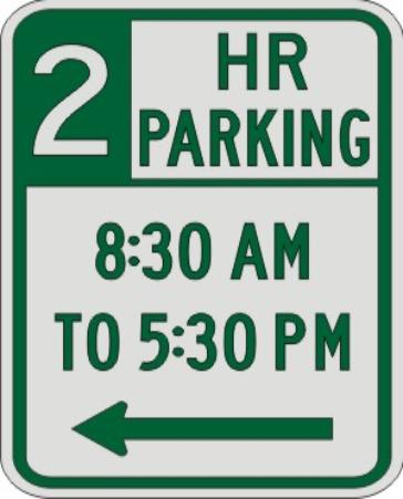 2 HOUR PARKING with Times & Left Arrow sign R7-108