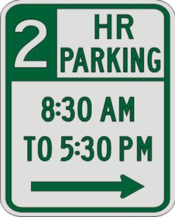 2 HOUR PARKING with Times & Right Arrow sign R7-108