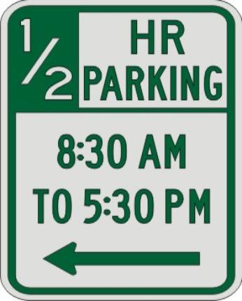 Half Hour PARKING with Times & Left Arrow sign R7-108c