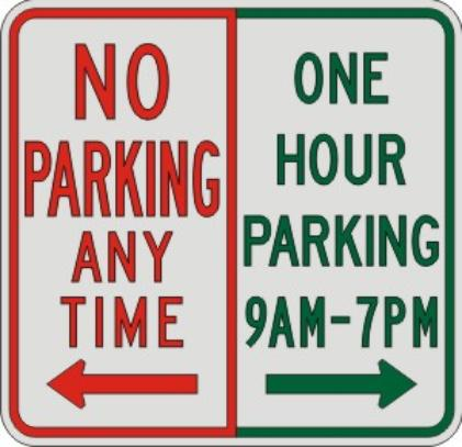 NO PARKING ANYTIME & ONE HOUR PARKING SIGN R7-200