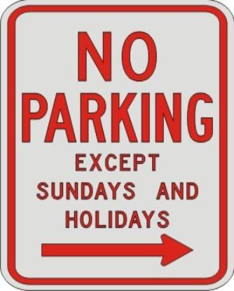 NO PARKING EXCEPT sunday and holiday with right Arrow R7-3