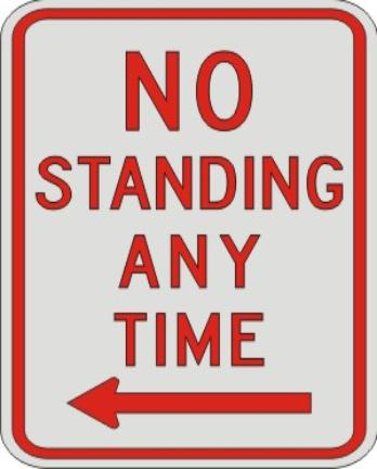 NO STANDING ANY TIME with left arrow sign R7-4