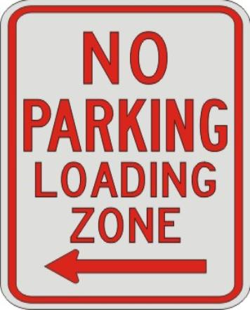 NO PARKING LOADING ZONE with left arrow sign R7-6