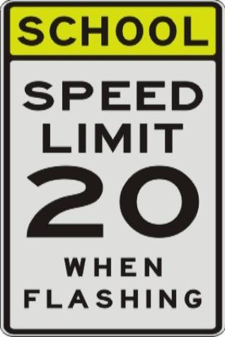 SCHOOL, SPEED LIMIT 20, WHEN FLASHING sign